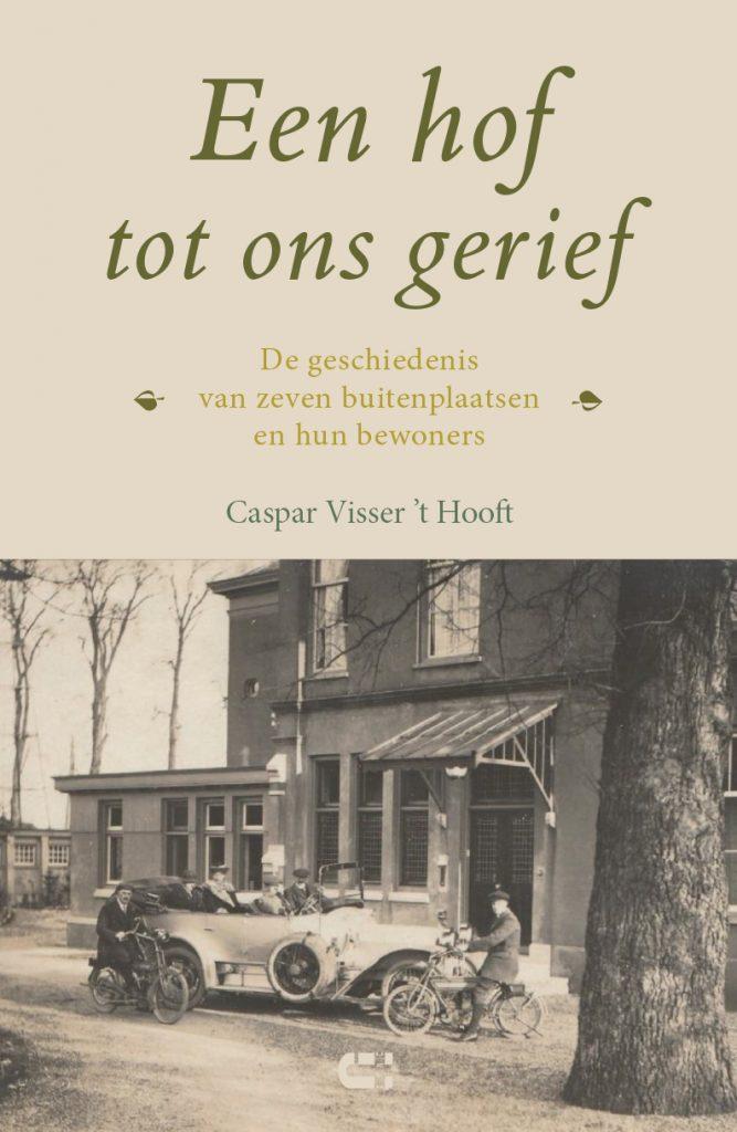 Caspar Visser 't Hooft - Een hof tot ons gerief